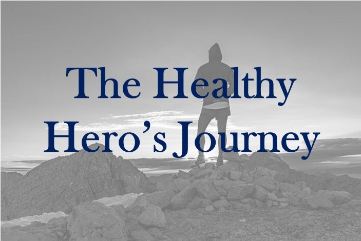 The Healthy Hero's Journey