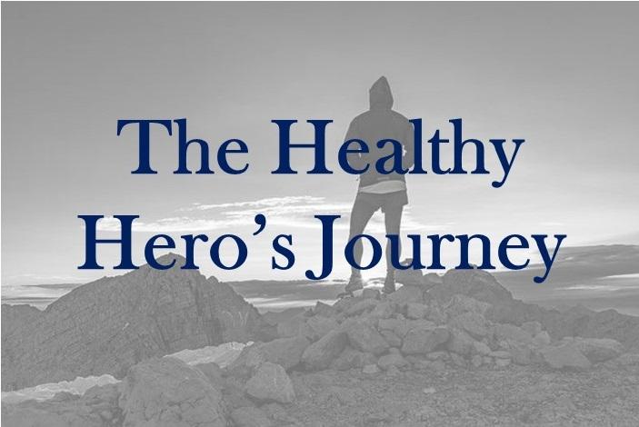 The Healthy Hero'sJourney